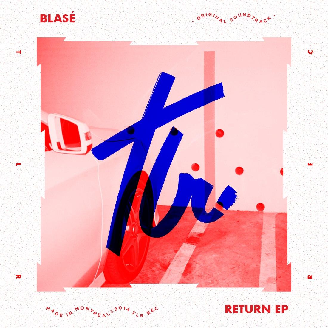 return-ep-blase-tlrrecords-tealer