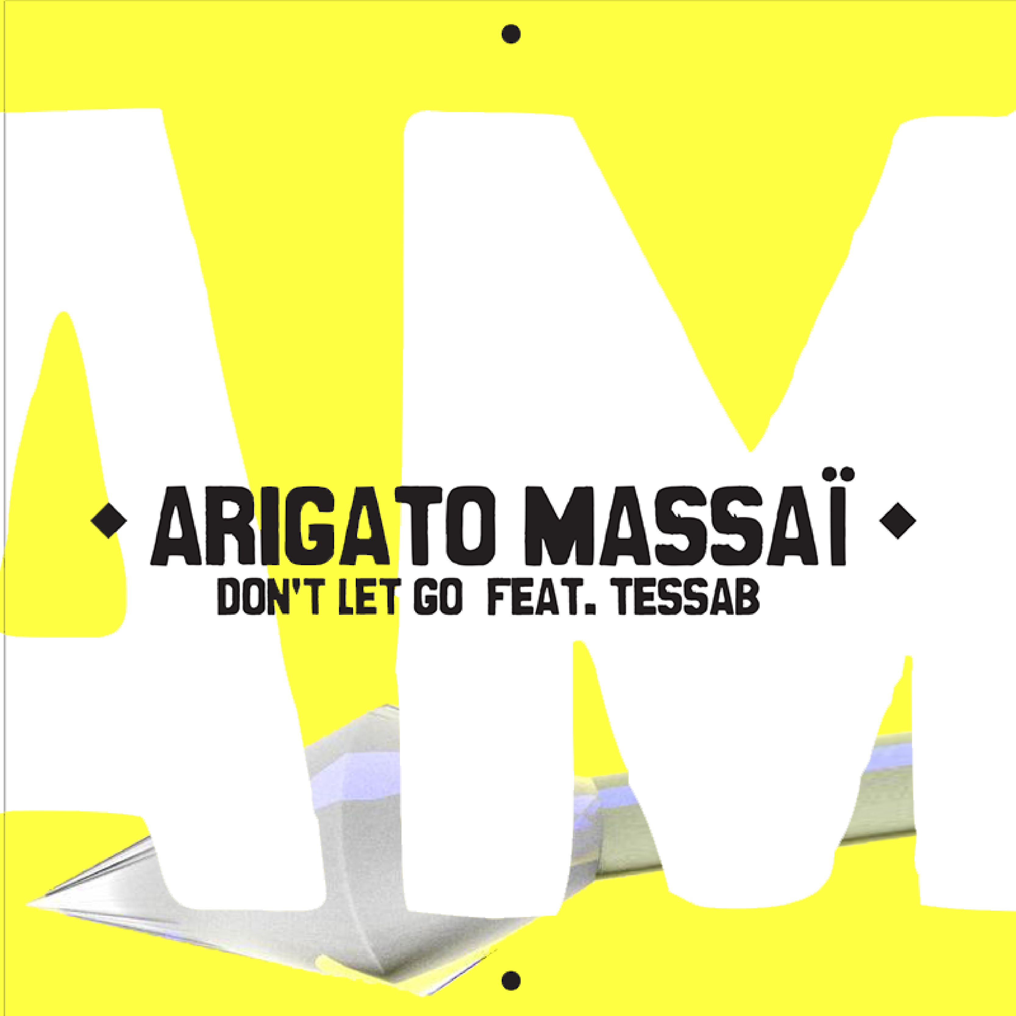 pochette-single-arigato-massai-tessab-don-t-let-go